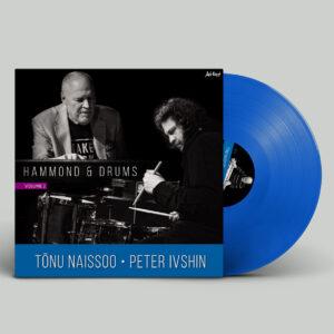 Tõnu Naissoo – Hammond and Drums vol.2 [LP][TRANSPARENT BLUE][LIMITEERITUD TIRAAŽ]